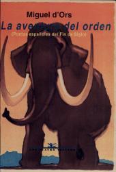 La aventura del orden: poetas españoles del fin de siglo