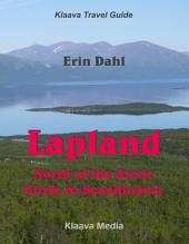 Lapland: North of the Arctic Circle in Scandinavia