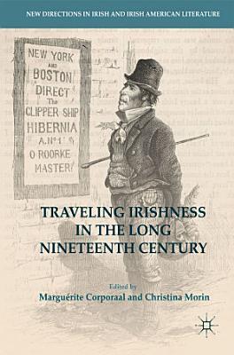 Traveling Irishness in the Long Nineteenth Century