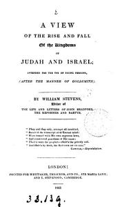 A view of the rise and fall of the kingdoms of Judah and Israel PDF