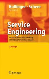 Service Engineering: Entwicklung und Gestaltung innovativer Dienstleistungen, Ausgabe 2