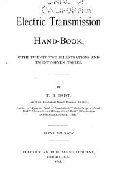 Electric Transmission Hand-book: With Twenty-two Illustrations and Twenty-seven Tables