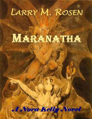 Maranatha  A Nora Kelly Novel