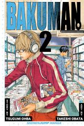 Bakuman。, Vol. 2: Chocolate and Akamaru