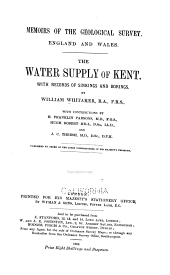 The Water Supply of Kent: With Records of Sinkings and Borings