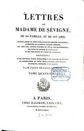 Lettres de madame de Sévigné, de sa famille, et de ses amis: Volume4