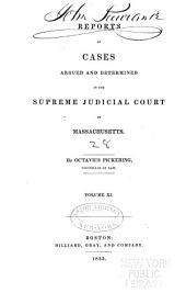 Reports of Cases Argued and Determined in the Supreme Judicial Court of the Commonwealth of Massachusetts: Volume 28