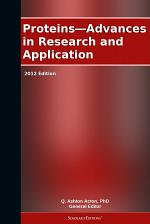 Proteins—Advances in Research and Application: 2012 Edition