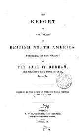 Report on the Affairs of British North America