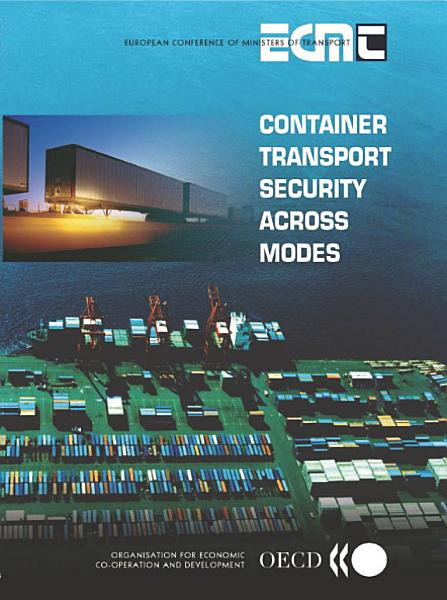 Container Transport Security Across Modes