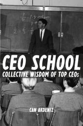 CEO School: Collective Wisdom of TOP CEOs