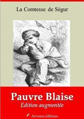 Pauvre Blaise: Nouvelle édition augmentée