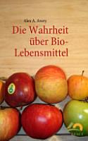 Die Wahrheit   ber Bio Lebensmittel PDF