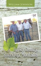 Big Sky Country, Roundup, Montana