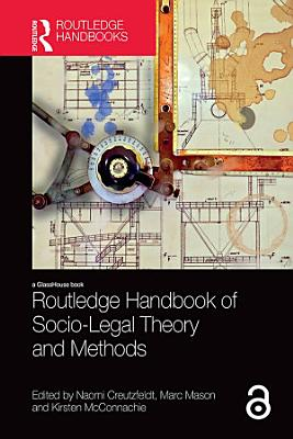 Routledge Handbook of Socio Legal Theory and Methods