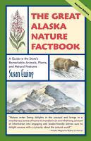 The Great Alaska Nature Factbook PDF