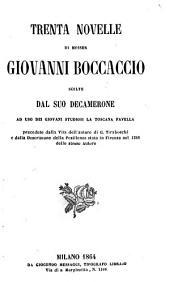 Trenta novelle di Giovanni Boccaccio scelte dal suo Decamerone
