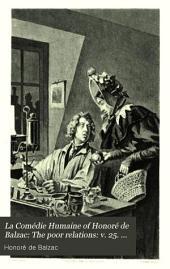 The poor relations: v. 25. Cousin Bette. v. 26. Cousin Pons