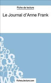 Le Journal d'Anne Frank (Fiche de lecture): Analyse complète de l'oeuvre