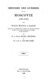 Histoire des Guerres de la Moscovie: (1601 - 1610)