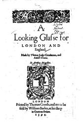 A Looking Glasse for London and England