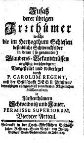 Zusatz derer übrigen Irrthümer welche die im Hertzogthum Schlesien befindliche Schwenckfelder in denen (so genannten) Glaubens-Bekandtnüssen arglistig verschwiegen: Vierdter Articul