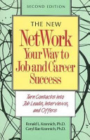 The New Network Your Way to Job and Career Success