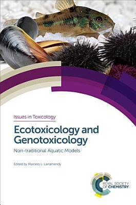 Ecotoxicology and Genotoxicology