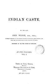 Indian Caste: Volume 1