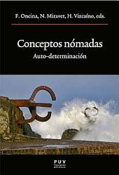 Conceptos nómadas: Auto-determinación