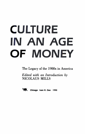 Culture in an Age of Money