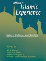 Africas Islamic Experiences  History  Culture  and Politics PDF