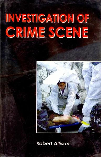 Download Investigation of Crime Scene Book