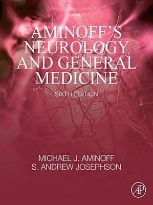 Aminoff's Neurology and General Medicine