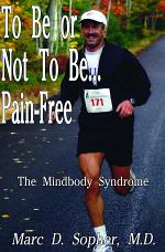 To Be or Not To Be... Pain-Free