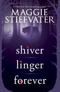 Shiver Trilogy  Shiver  Linger  Forever  Book
