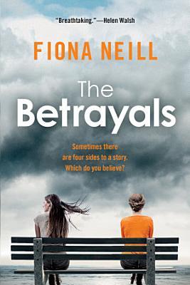 The Betrayals  A Novel
