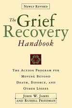 Grief Recovery Handbook, The (Revised)