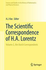 The Scientific Correspondence of H.A. Lorentz