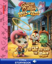 Sheriff Callie's Wild West: The Cat Who Tamed the West: A Disney Read-Along