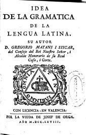 Idea de la gramatica de la lengua latina