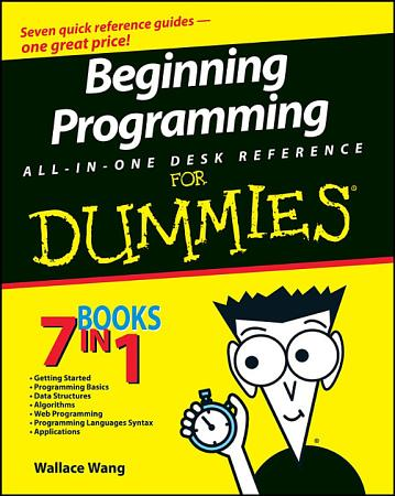 Beginning Programming All In One Desk Reference For Dummies PDF