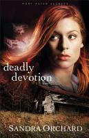 Deadly Devotion  Port Aster Secrets Book  1  PDF
