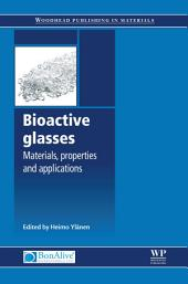 Bioactive Glasses: Materials, Properties and Applications