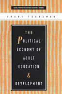 The Political Economy of Adult Education and Development PDF
