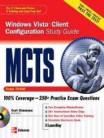 MCTS Windows Vista Client Configuration Study Guide  Exam 70 620  PDF