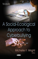 A Social-ecological Approach to Cyberbullying