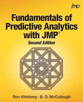 Fundamentals of Predictive Analytics with JMP  Second Edition PDF