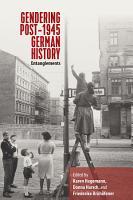 Gendering Post 1945 German History PDF