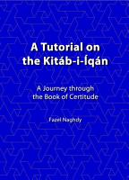 A Tutorial on the Kitab i iqan PDF